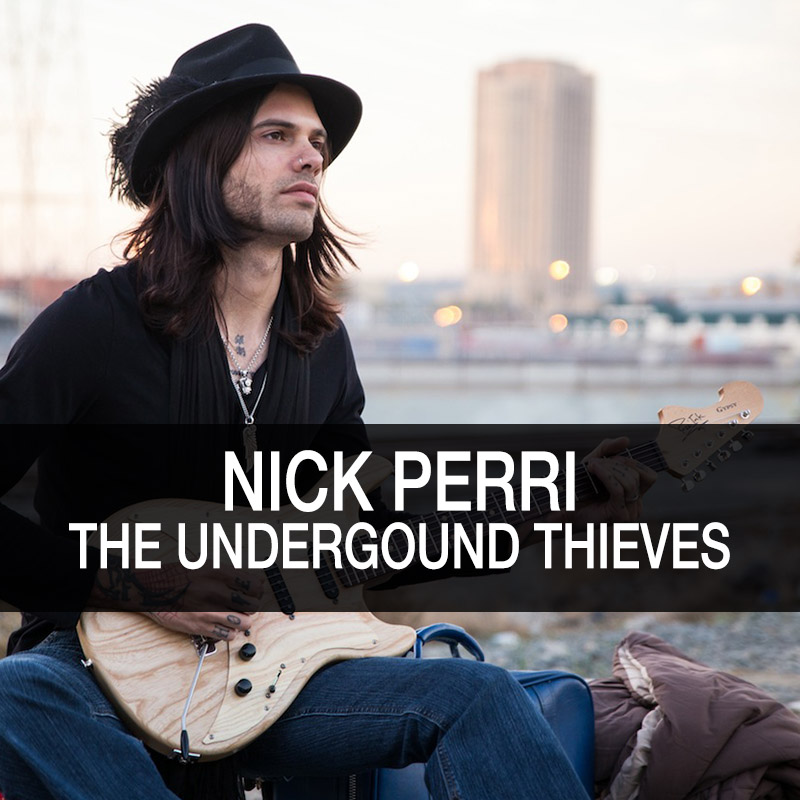 Nick Perri - The Undergound Thieves