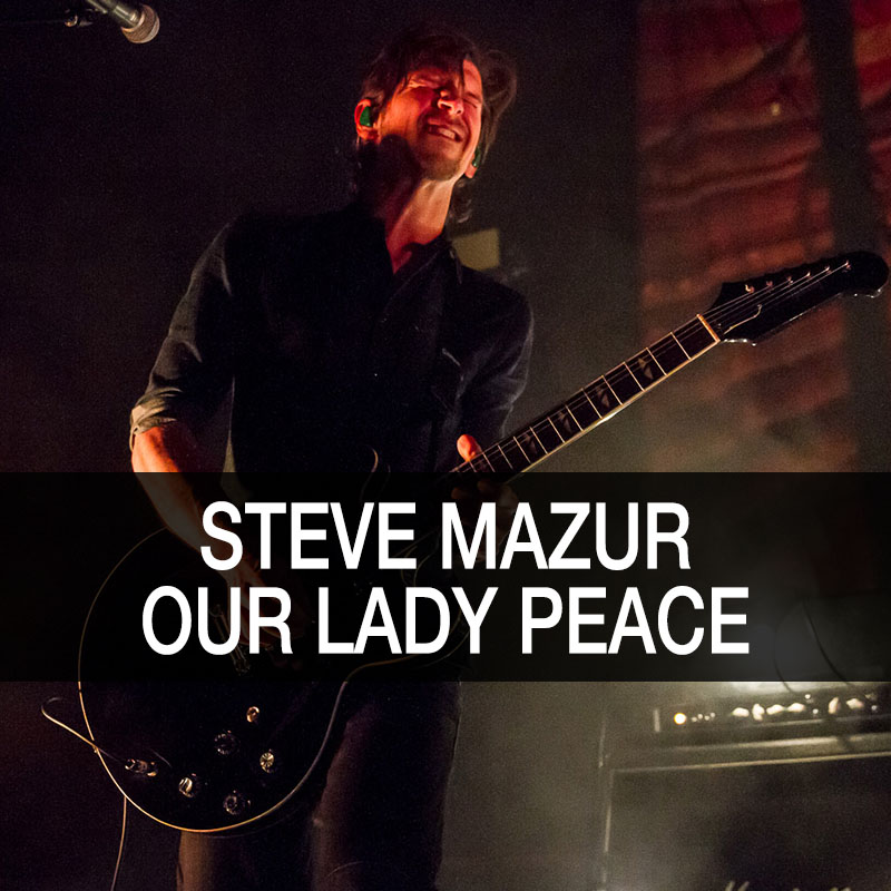 Steve Mazur - Our Lady Peace